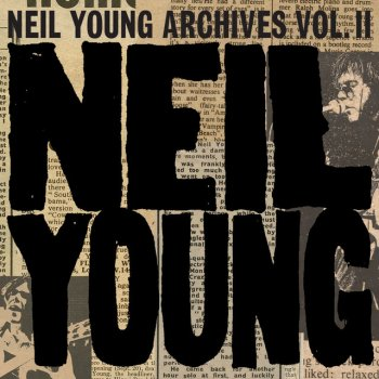 Testi Neil Young Archives Vol. II (1972 - 1976)