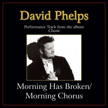 Testi Morning Has Broken / Morning Chorus (Medley) Performance Tracks