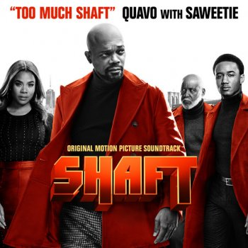 Testi Too Much Shaft (with Saweetie) [From Shaft: Original Motion Picture Soundtrack]