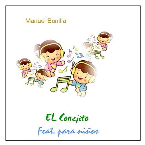 Letra de el conejito feat para ni os de manuel bonilla - Canciones cristianas infantiles manuel bonilla ...