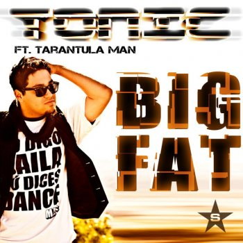 Testi Big Fat [feat. Tarantula Man]