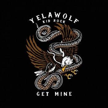Testi Get Mine (feat. Kid Rock)
