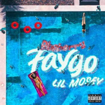 Blueberry Faygo - Single Lil Mosey - lyrics
