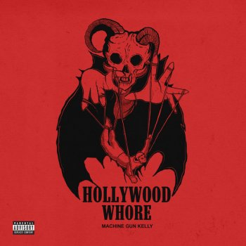 Hollywood Whore                                                     by Machine Gun Kelly – cover art