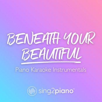 Testi Beneath Your Beautiful (Piano Karaoke Instrumentals)