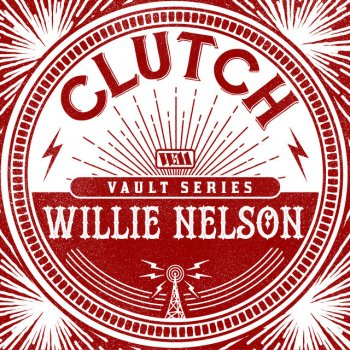 Testi Willie Nelson (The Weathermaker Vault Series) - Single