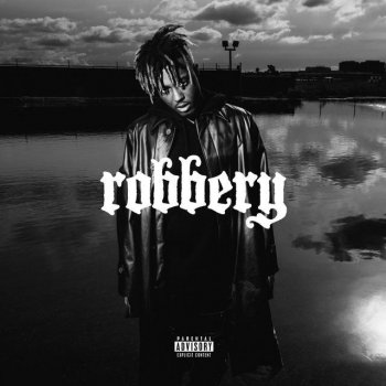 Robbery                                                     by Juice WRLD – cover art