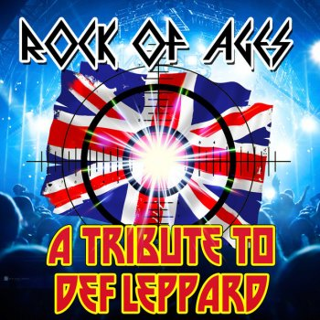 Testi Rock of Ages - A Tribute to Def Leppard