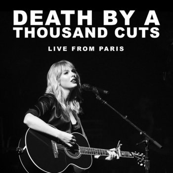 Testi Death By A Thousand Cuts (Live From Paris)
