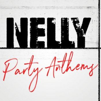 Testi Nelly Party Anthems