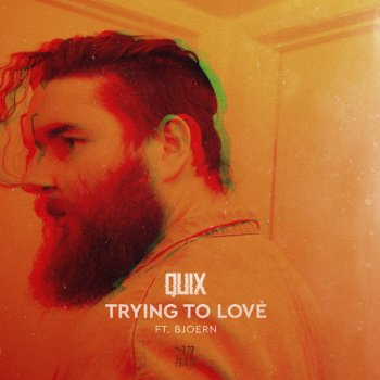 Testi Trying to Love (feat. BJOERN)