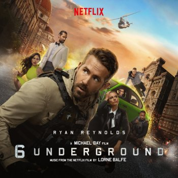 Testi 6 Underground (Music From the Netflix Film)