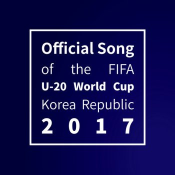 Testi Trigger the fever (The Official Song of the FIFA U-20 World Cup Korea Republic 2017)