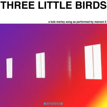 Testi Three Little Birds