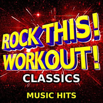 Testi Rock This! Workout! Classics Music Hits (Deluxe)