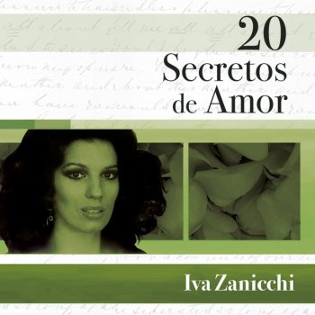 Testi 20 Secretos De Amor - Iva Zanicchi
