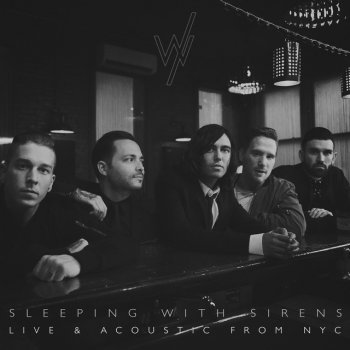 Live & Acoustic from NYC                                                     by Sleeping With Sirens – cover art