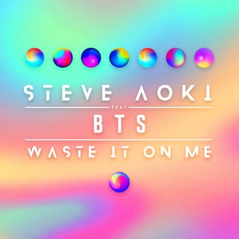 Waste It On Me by Steve Aoki feat. BTS - cover art