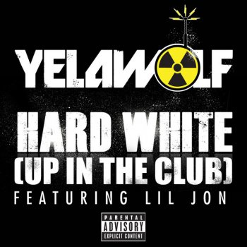 Testi Hard White (Up In The Club) [Explicit Version]