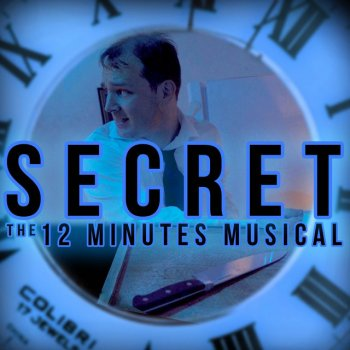 Testi Secret: The 12 Minutes Musical (feat. Kevin Clark) - Single