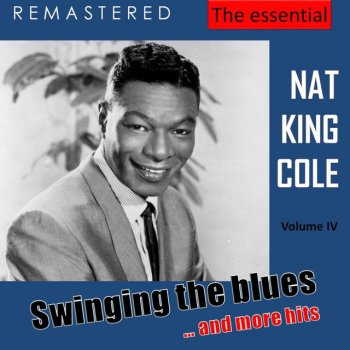 Testi The Essential Nat King Cole, Vol. 4 (Live - Remastered)