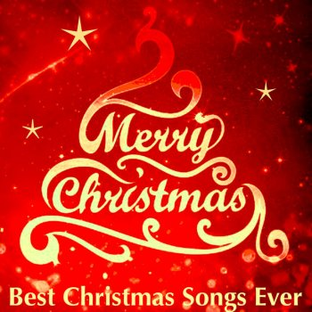 tracking list e i testi dellalbum merry christmas best christmas songs ever - Best Christmas Songs Ever List