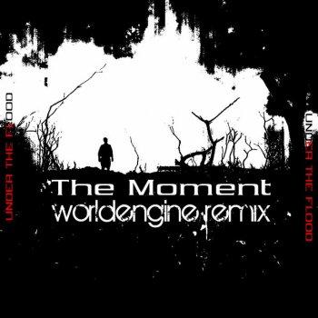 Testi The Moment (WorldEngine Remix) - Single