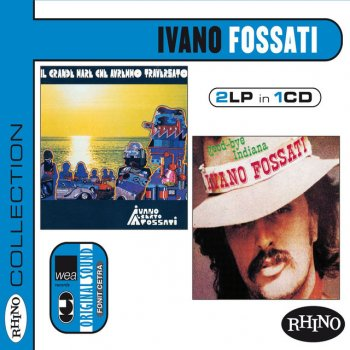 Testi Collection: Ivano Fossati [ll grande mare che avremmo traversato & Good-bye Indiana]