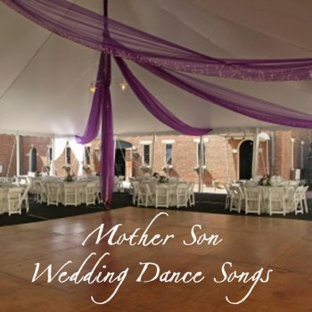 Mother Son Wedding Dance Songs: What a Wonderful World by Wedding ...