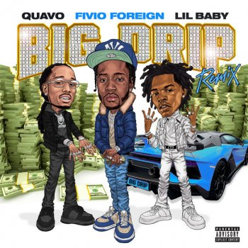 Testi Big Drip (Remix) [feat. Lil Baby & Quavo] - Single