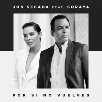 Testi Por Si No Vuelves (feat. Soraya) - Single