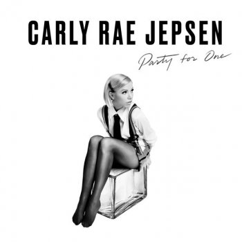 Party for One                                                     by Carly Rae Jepsen – cover art