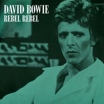 Testi Rebel Rebel (Original Single Mix) [2019 Remaster]
