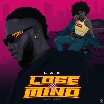 L.A.X - Lose My Mind Lyrics