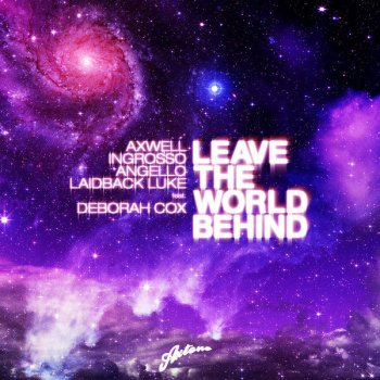 Testi Leave The World Behind (Remixes)