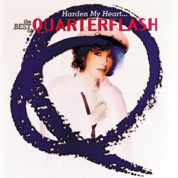 Testi Harden My Heart: The Best Of Quarterflash