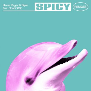 Spicy - Majestic Remix by Herve Pagez feat. Diplo, Charli XCX & Majestic - cover art