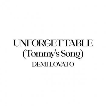 Testi Unforgettable (Tommy's Song)