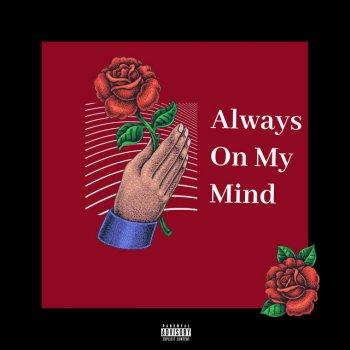 Testi Always On My Mind (feat. The Lacs & LUM!X) - Single