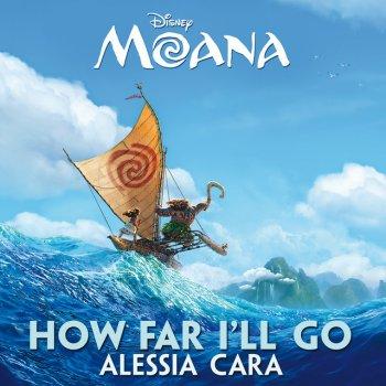 How Far I'll Go - From