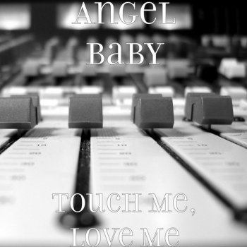 Testi Touch Me, Love Me