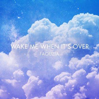 Testi Wake Me When It's Over