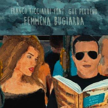 Testi Femmena Bugiarda (Remix)