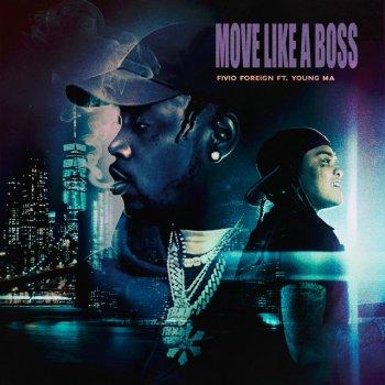 Testi Move Like a Boss (feat. Young M.A) - Single