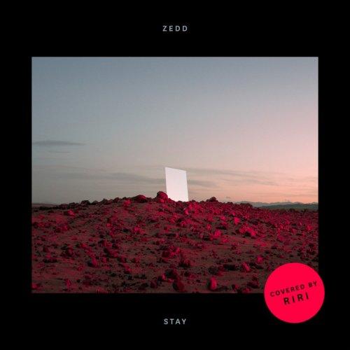 Zedd Feat Riri Stay Covered By Riri Lyrics Musixmatch