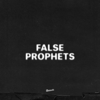 Testi False Prophets