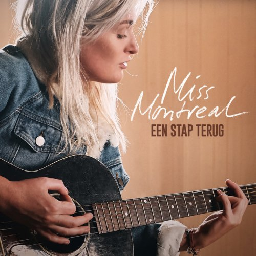Miss Montreal Een Stap Terug Lyrics Musixmatch