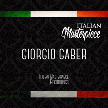 Testi Giorgio Gaber - Italian Masterpiece