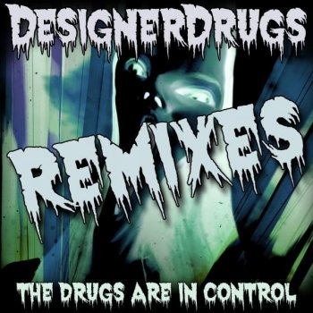 Testi The Drugs Are In Control Remix EP 2
