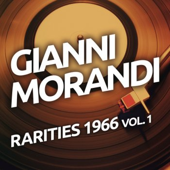 Testi Gianni Morandi - Rarities 1966 vol. 1